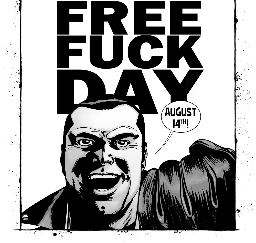 Negan Loves Free Fuck Day!
